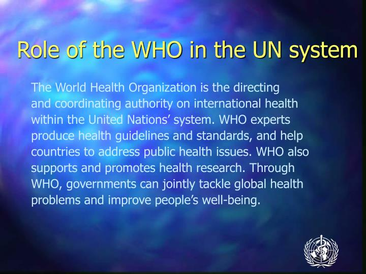 Role of the who in the un system