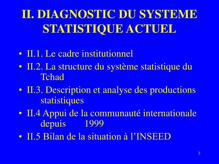 II. DIAGNOSTIC DU SYSTEME STATISTIQUE ACTUEL