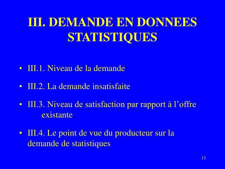 III. DEMANDE EN DONNEES STATISTIQUES