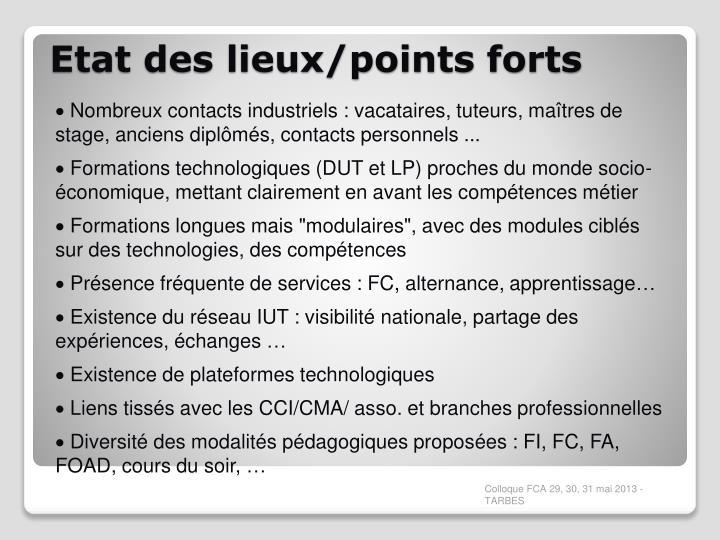 Nombreux contacts industriels : vacataires, tuteurs, maîtres de stage, anciens diplômés, contacts personnels ...