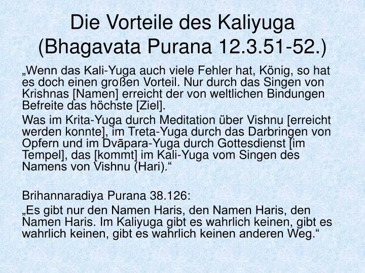 Die Vorteile des Kaliyuga (Bhagavata Purana 12.3.51-52.)