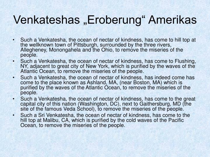 """Venkateshas """"Eroberung"""" Amerikas"""
