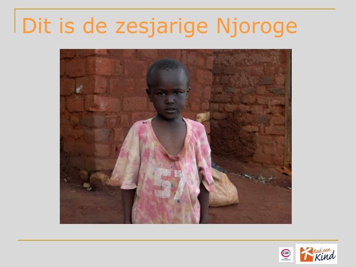 Dit is de zesjarige Njoroge