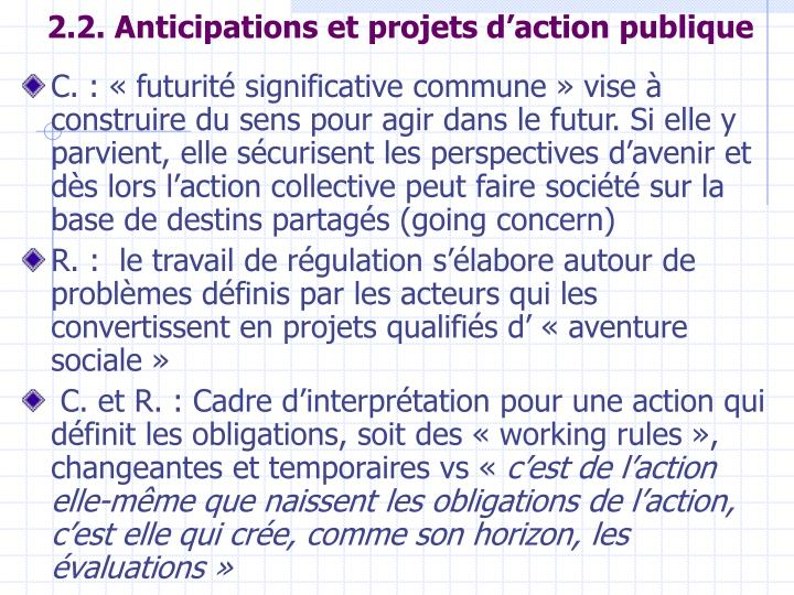 2.2. Anticipations et projets d'action publique