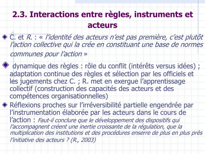 2.3. Interactions entre règles, instruments et acteurs