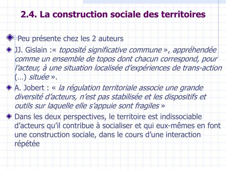 2.4. La construction sociale des territoires