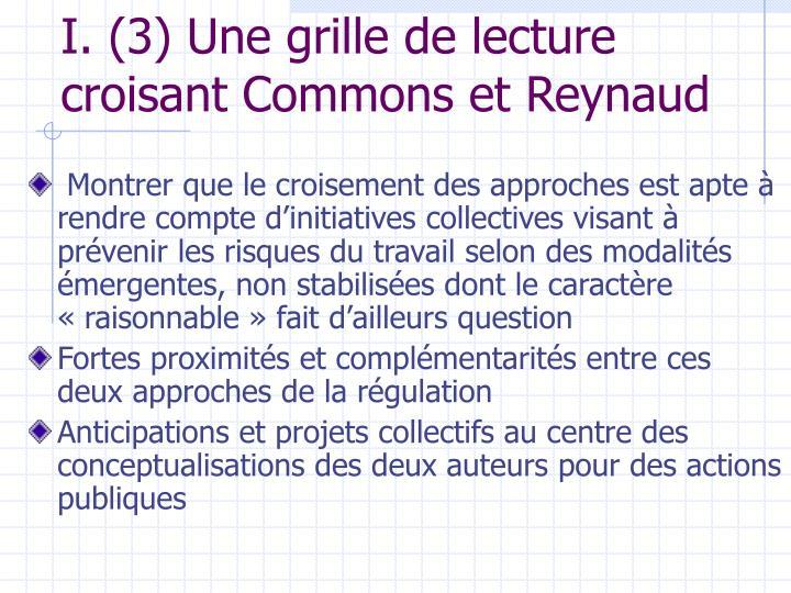 I. (3) Une grille de lecture  croisant Commons et Reynaud