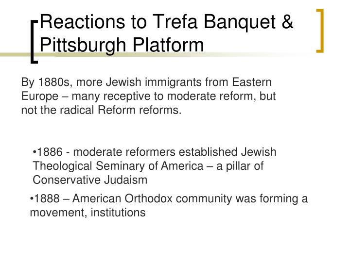 Reactions to Trefa Banquet & Pittsburgh Platform