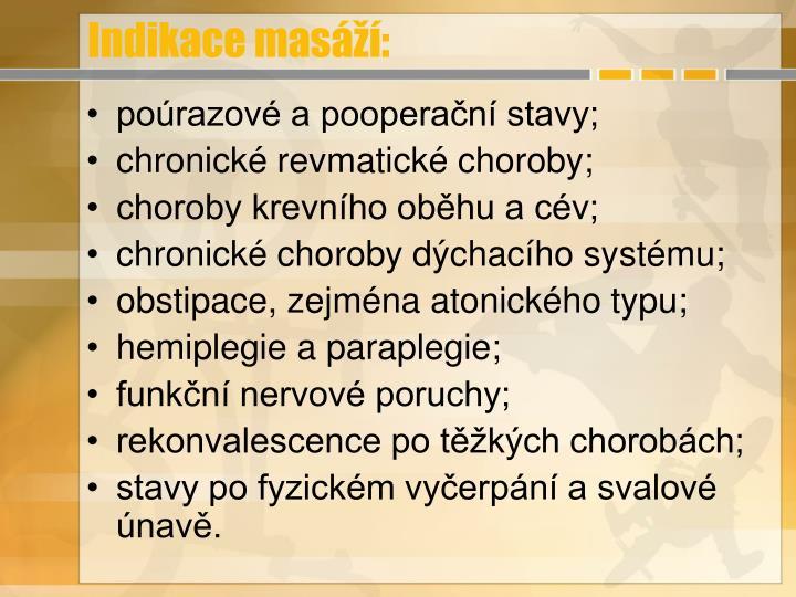 Indikace masáží: