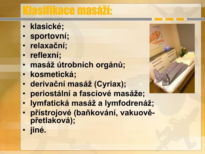 Klasifikace masáží: