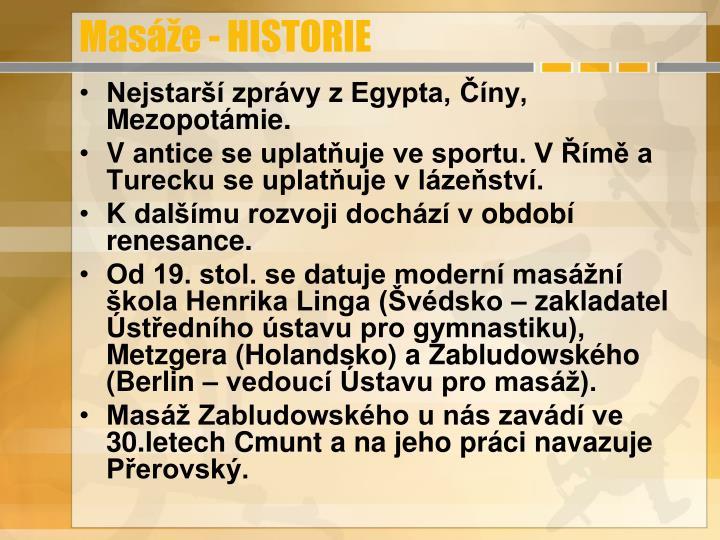 Masáže - HISTORIE