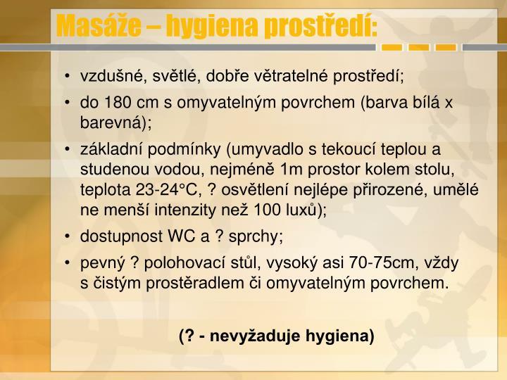 Masáže – hygiena prostředí: