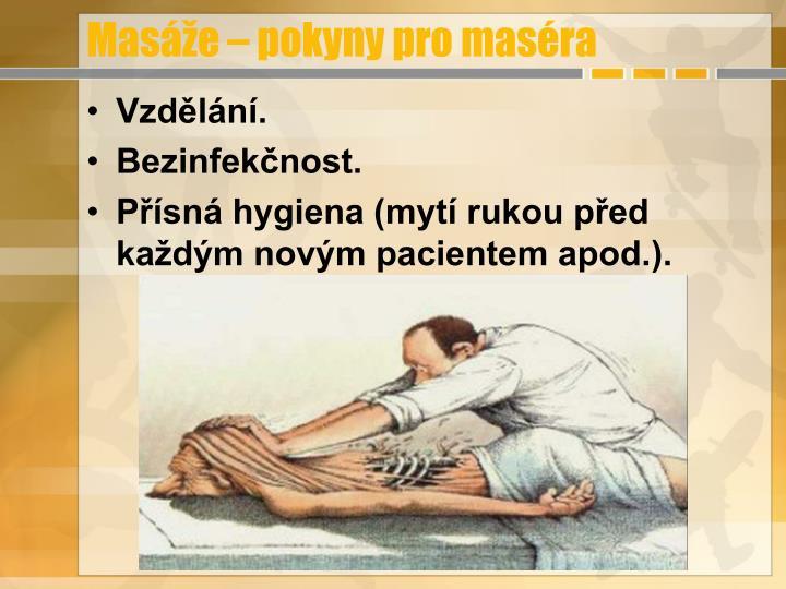 Masáže – pokyny pro maséra