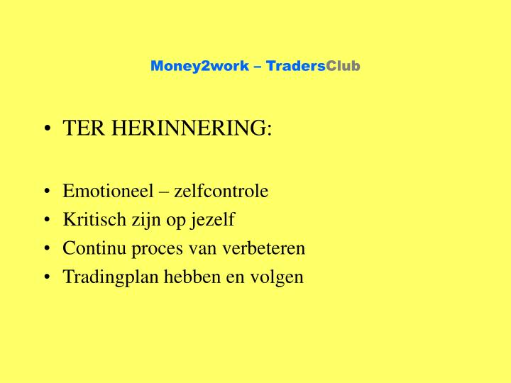 Money2work traders club2