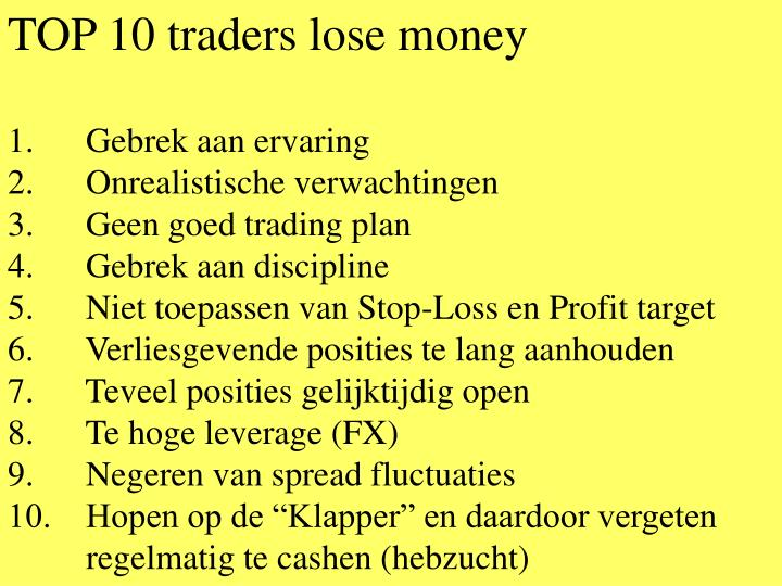 TOP 10 traders lose money