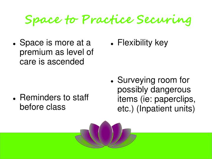 Space to Practice Securing