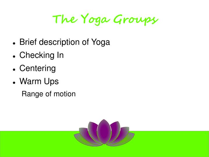 The Yoga Groups