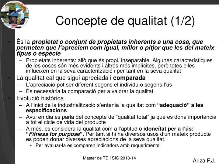 Concepte de qualitat (1/2)