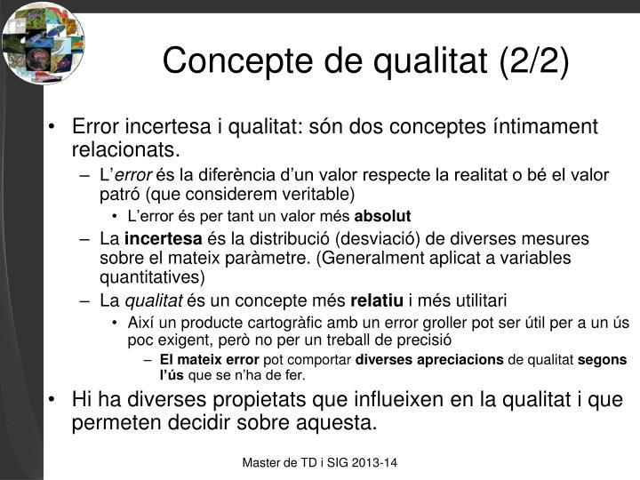 Concepte de qualitat (2/2)