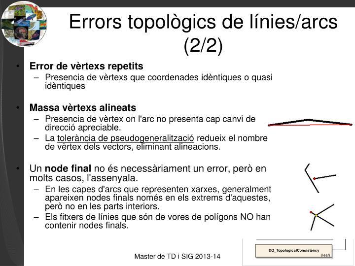 Errors topològics de línies/arcs (2/2)
