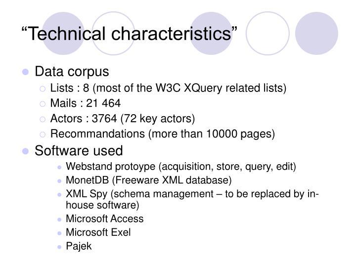 """Technical characteristics"""
