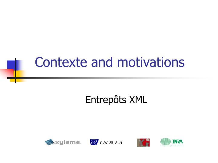 Contexte and motivations