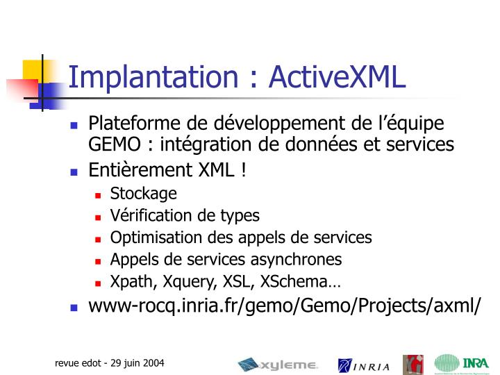 Implantation : ActiveXML