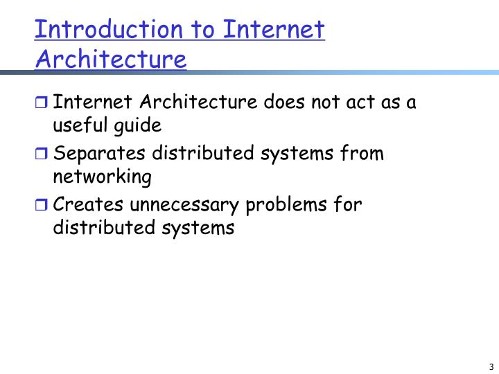 Introduction to Internet Architecture