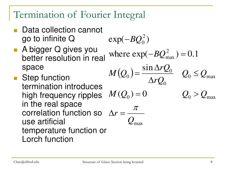 Termination of Fourier Integral