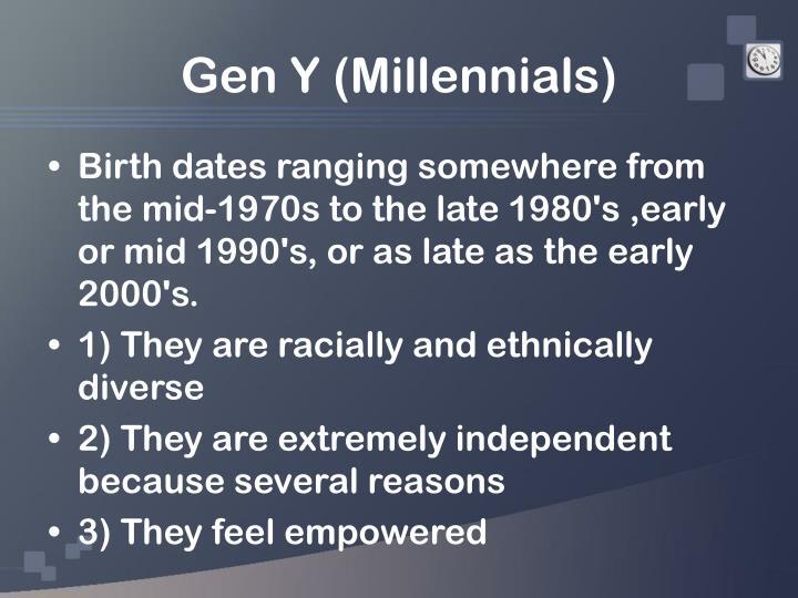 Gen Y (Millennials)