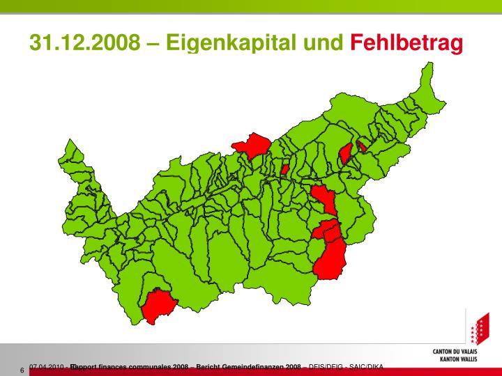 31.12.2008 – Eigenkapital und