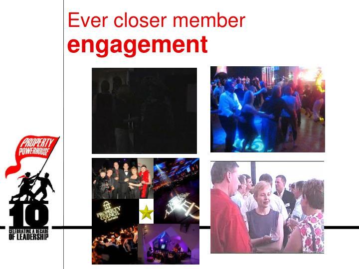 Ever closer member