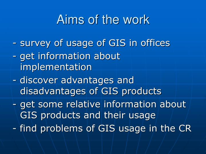 Aims of the work