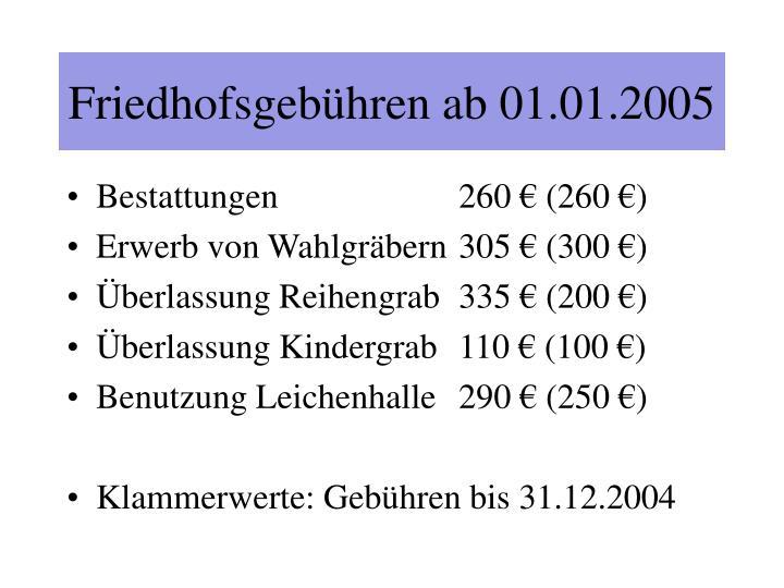 Friedhofsgebühren ab 01.01.2005