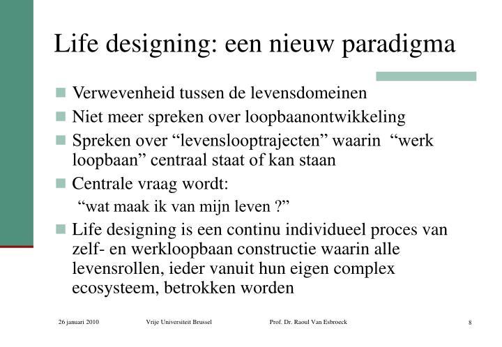 Life designing: een nieuw paradigma