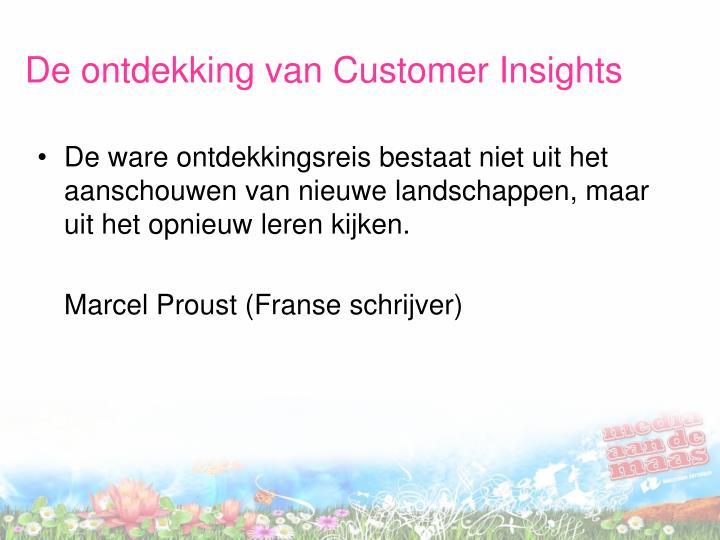 De ontdekking van Customer Insights