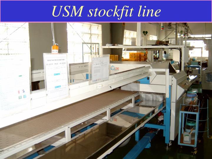 USM stockfit line