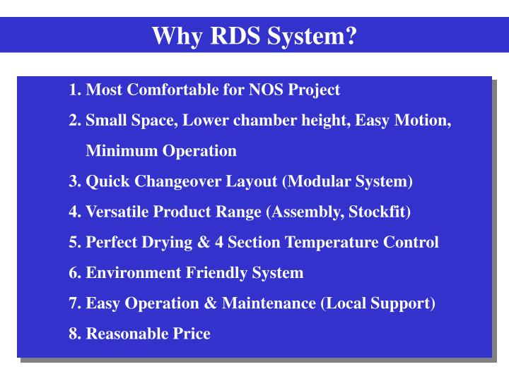 Why RDS System?