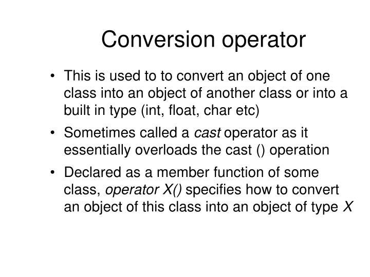 Conversion operator