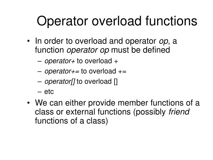 Operator overload functions