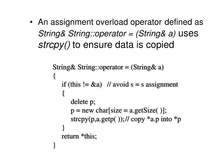 An assignment overload operator