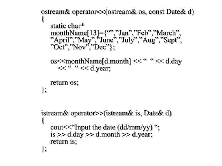 ostream& operator<<(ostream& os, const Date& d)