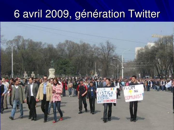 6 avril 2009, génération