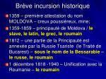 br ve incursion historique