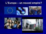 l europe un nouvel empire