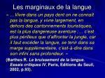 les marginaux de la langue