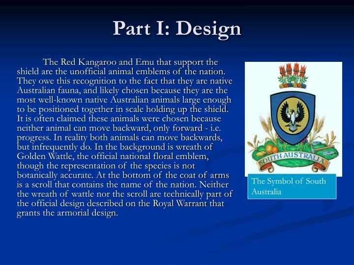 Part I: Design