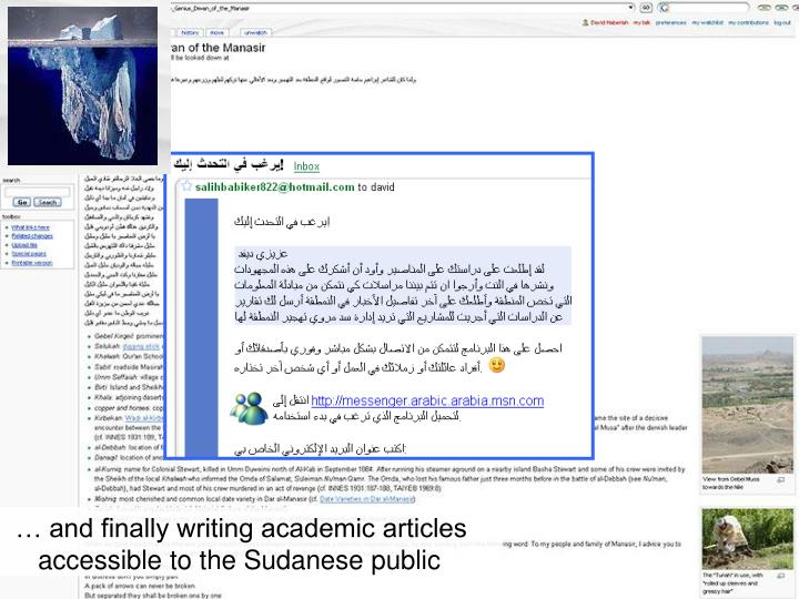… and finally writing academic articles   accessible to the Sudanese public