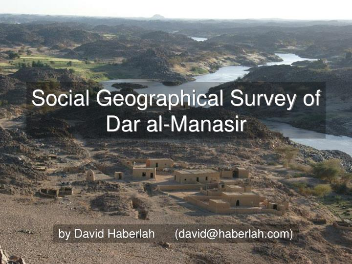 Social Geographical Survey of Dar al-Manasir