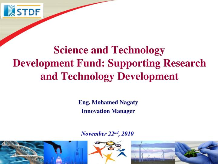 Science and technology development fund supporting research and technology development